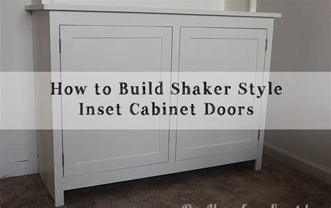 inset shaker style doors pdf diy inset cabinet plans how to start