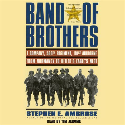 Band Of Brothers Audiobook By Stephen E Ambrose, Tim