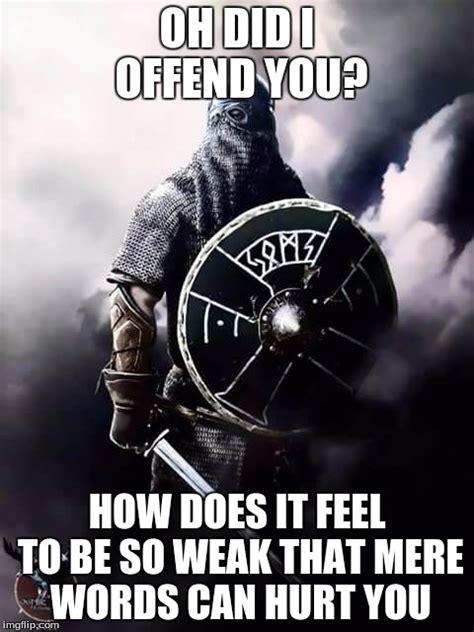 Warrior Memes - viking warrior imgflip