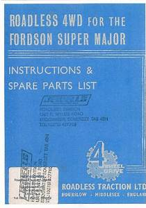 Roadless 4wd For The Fordson Super Major Tractor Operators