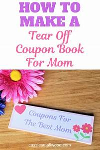 homemade coupon template free how to make a tear out coupon book for mother 39 s day diy