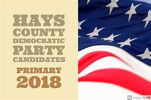 Hays County Democratic Party announces candidates for 2018 ...