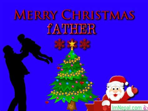 chistmas wishes  father dad  messages quotes