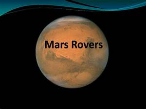 PPT - Mars Rovers PowerPoint Presentation - ID:1975657
