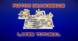 Piston Drawbridge - Layer Tutorial - 6x2
