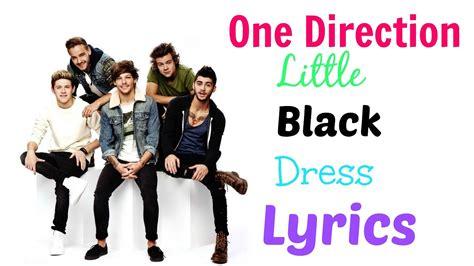 direction  black dress lyrics nora arden youtube
