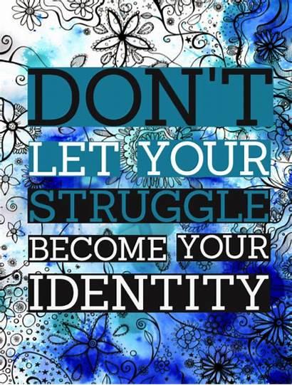 Quotes Identity Struggle Christ Struggling Struggles Let