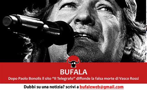 Vasco è Morto by Bufala Morto Vasco A Poche Ore Dal Concerto San