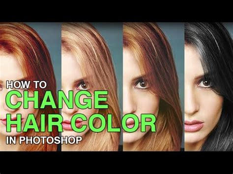 change hair color  photoshop youtube