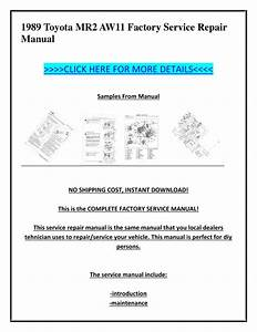 1989 Toyota Mr2 Aw11 Factory Service Repair Manual By Ion