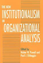institutionalism  organizational analysis