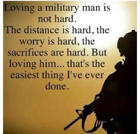 loving  military man   hard  distance  hard