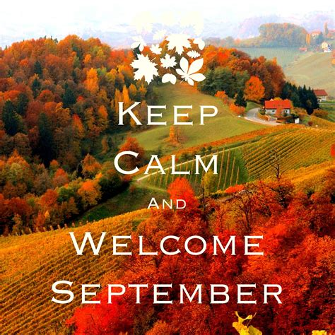 keep calm and welcome September / created with Keep Calm ...