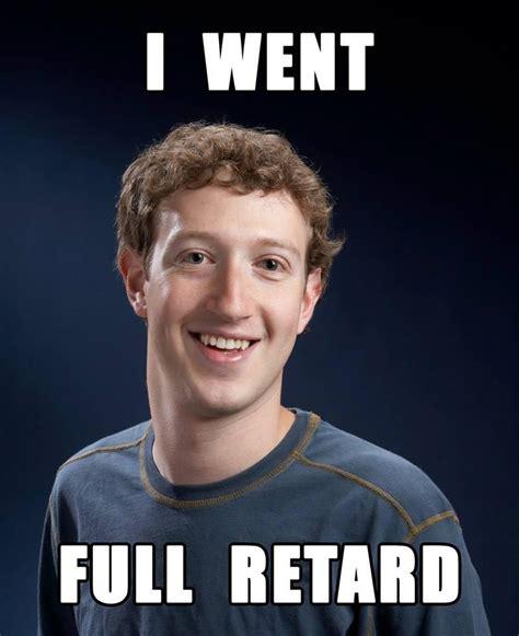 Full Retard Meme - never go full retard facebook know your meme