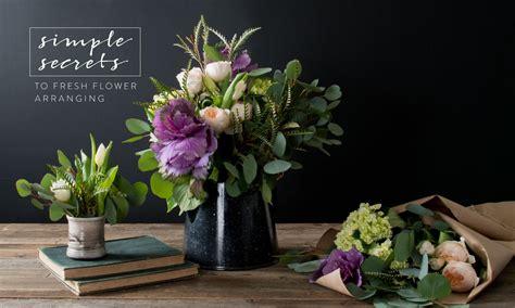flower arrangement simple secrets to flower arranging magnolia market