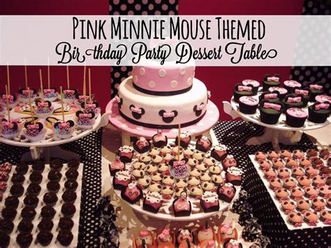 cuisine minnie pink minnie mouse themed birthday dessert table