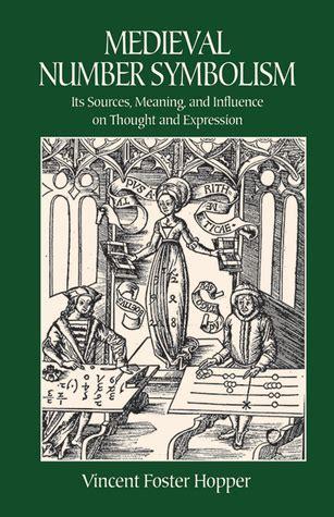 medieval number symbolism  sources meaning