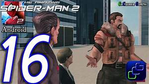 Amazing Spider Man 2 Game Part 16 | Games Ojazink