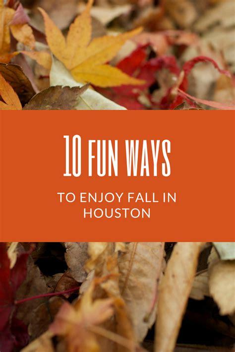 10 Fun Ways To Enjoy Fall Around Houston  Mclife Houston