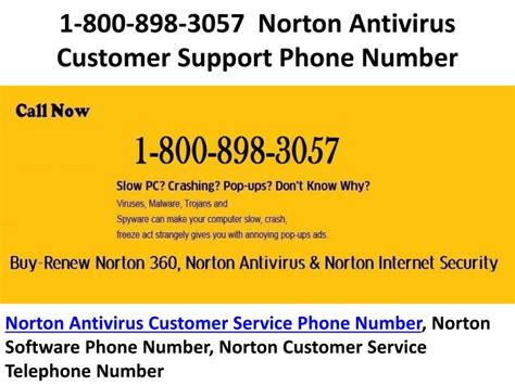 norton antivirus support phone number ppt 1 800 898 3057 norotn customer service phone number