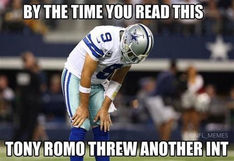 Romo Interception Meme - lauren luxenburg on twitter quot by the time you read this tony romo threw another interception