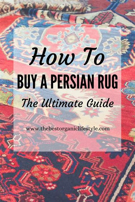 How To Buy A Persian Rug  The Ultimate Guide  The Best