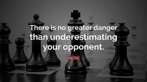 lao tzu quote    greater danger