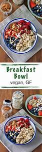 Petit Déjeuner Vegan : breakfast bowl vegan gluten free recette healthy ~ Melissatoandfro.com Idées de Décoration