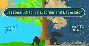 Seasonal Affective Disorder and Depression