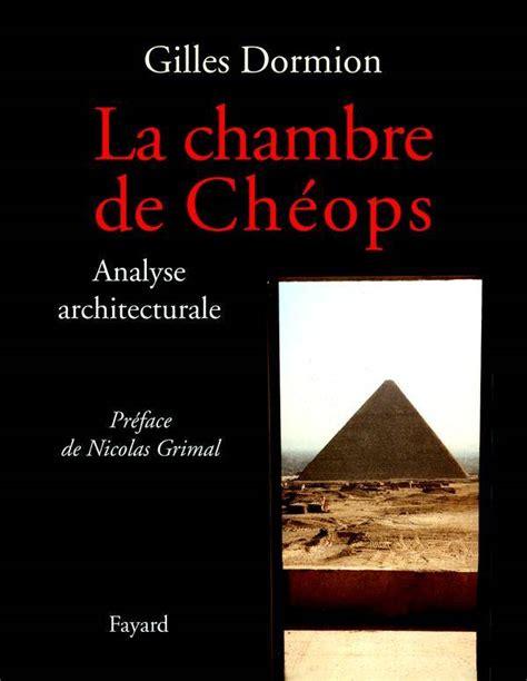 la chambre des officiers analyse du livre livre la chambre de chéops analyse architecturale