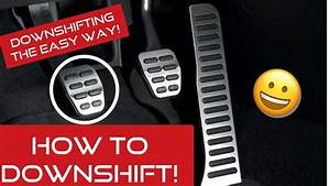 How To Downshift In A Manual Transmission Car