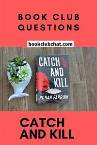 Book Club Questions For Catch And Kill By Ronan Farrow In