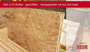 Stärke Osb Platten : osb 3 n f geschliffen g nstige baustoffe online ~ Michelbontemps.com Haus und Dekorationen