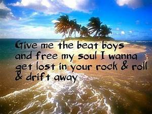 Give me the beat boys and free my soul I wanna get lost in ...