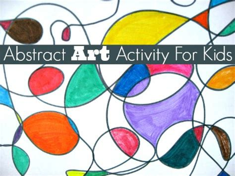 art  lessons abstract art activity  kids