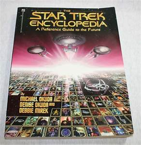 The Star Trek Encyclopedia Reference Guide To Future 671869051