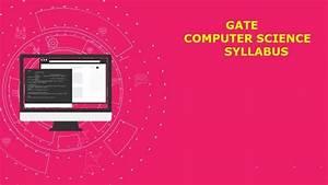 Gate Cse Syllabus For Gate 2020