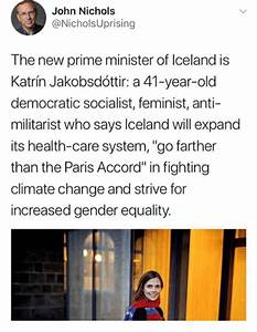 John Nichols the New Prime Minister of Iceland Is Katrín ...