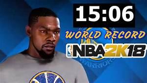 NBA 2K18 50 Point Speed Run World Record! (15:07) - YouTube