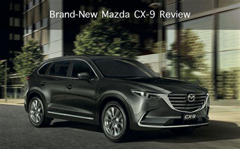 brand mazda brand new mazda cx 9 review discover your mazda