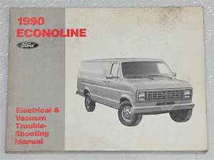 1990 Ford Econoline 150 250 350 Electrical  U0026 Vacuum
