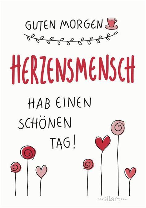 happy write guten morgen herzensmensch schoene sprueche
