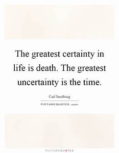 Certainty In Li... Certainty Love Quotes