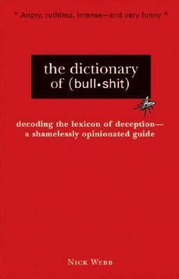 dictionary  bullshit  nick webb