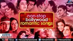 Non Stop Bollywood Romantic Songs | Best Evergreen Hindi ...