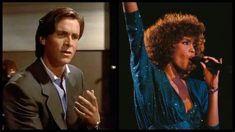 Christian Bale Bizarre American Psycho Whitney Houston