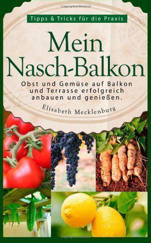 Balkon Gemüse Pflanzen by Pin Gubik Auf Books Garten Anpflanzen Balkon