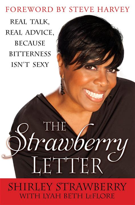 steve harvey strawberry letter the strawberry letter real talk real advice because 93393