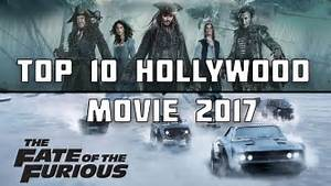 Top 10 Hollywood Movie 2017 Youtube