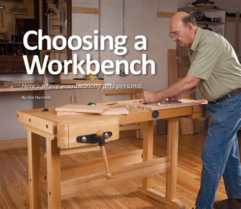choosing  work bench heres  woodworking  personal